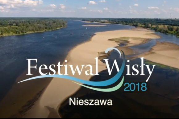 Nieszawska odsłona Festiwalu Wisły AD 2018