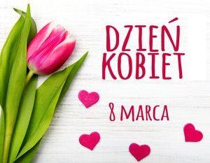 Życzenia dla Pań w Międzynarodowy Dzień Kobiet