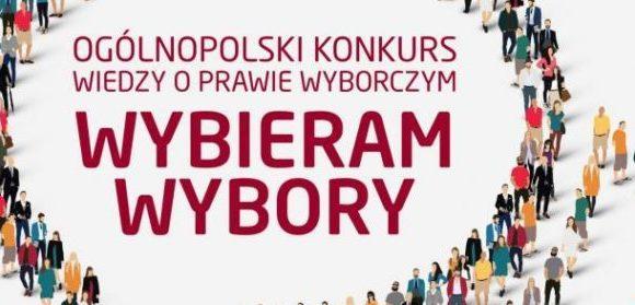 """IV Edycja Ogólnopolskiego Konkursu Wiedzy o Prawie Wyborczym """"Wybieram Wybory"""""""