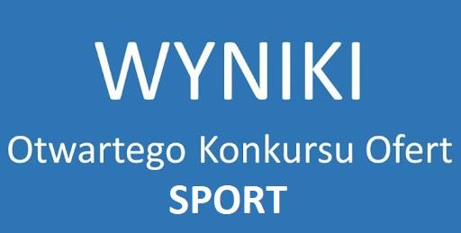 Rozstrzygnięcie otwartych konkursów ofert – sport