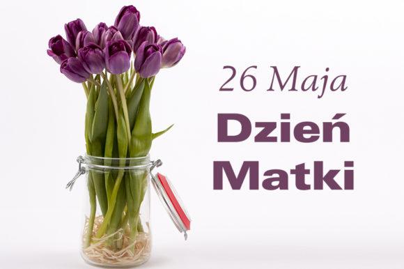 Życzenia z okazji Dnia Matki